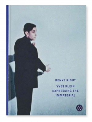 Yves Klein : Expressing the Immaterial