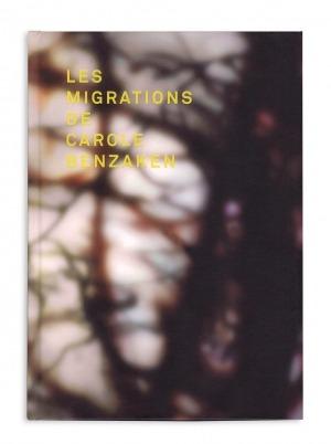 Les Migrations de Carole Benzaken