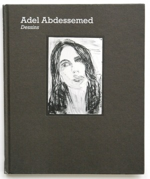 Adel Abdessemed. Dessins