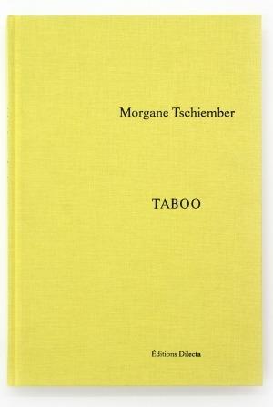 Morgane Tschiember Taboo