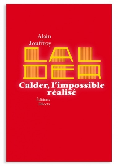 Calder, The Impossible Accomplished