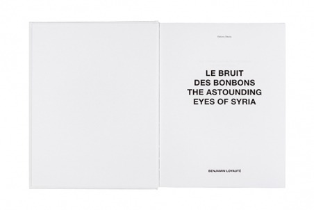 Le Bruit des bonbons - The Astounding Eyes of Syria