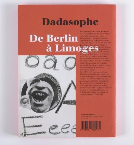 Dadasophe. De Berlin à Limoges