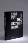 Bernar Venet. Les années conceptuelles 1966-1976