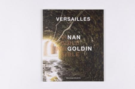 Versailles – Visible/Invisible : Nan Goldin