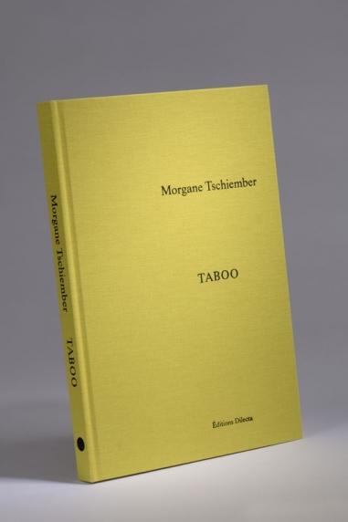 Morgane Tschiember, Taboo